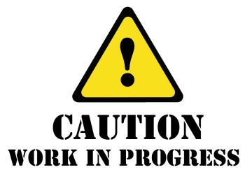 Caution - work in progress