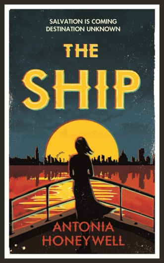 The Ship Antonia Honeywell Weidenfeld & Nicolson