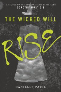 Wicked Will Rise by Danielle Paige