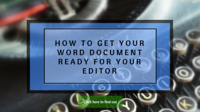 How to get your Word document ready for your editor