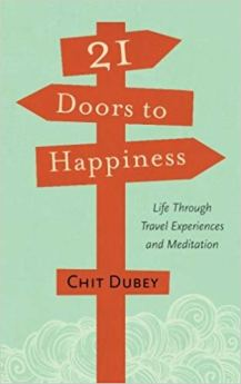 21 Doors to Happiness by Chit Dubey
