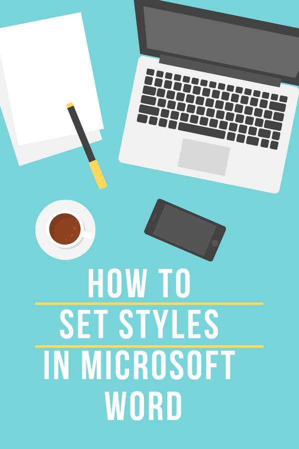 How to set Styles in Microsoft Word